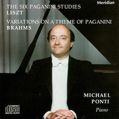 Liszt: the Six Paganni Studies - Brahms: Variations on a Theme of Paganini