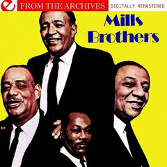 Mills Brothers - From The Archives (Digitally Remastered)