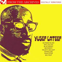 Yusef Lateef - From The Archives (Digitally Remastered)
