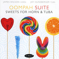 Oompah Suite : Sweets for Horn & Tuba