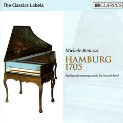 Hamburg 1705 - Eighteenth-century Works for Harpsichord