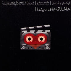 Cinema Old Song Romances (Composed for Qanoun & Orchestra)