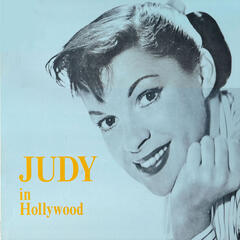 Judy in Hollywood