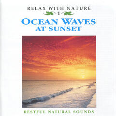 Ocean Waves at Sunset - Relax with Nature