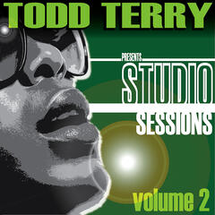 Todd Terry presents Studio Sessions (Volume 2)