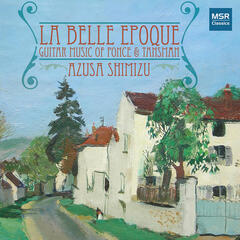 La Belle Epoque: Guitar Music of Ponce & Tansman