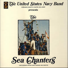The United States Navy Band Presents the Sea Chanters