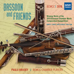 Bassoon and Friends - Winners of the 2010 Bassoon Chamber Music Composition Competition