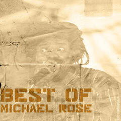 Best Of Micheal Rose