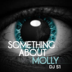 Something About Molly - EP