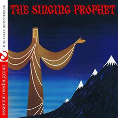 The Singing Prophet (Remastered)