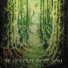 Trails Out Of Gloom