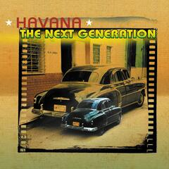 Havana The Next Generation