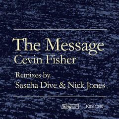 The Message (Nick Jones & Sascha Dive Remixes)