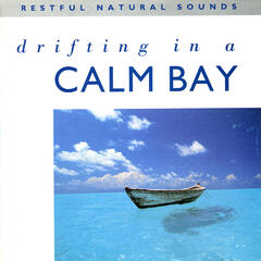 Drifting in a Calm Bay - Relax with Nature, Vol. 15