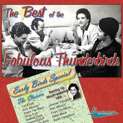 The Best of The Fabulous Thunderbirds: Early Birds Special