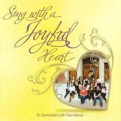 Sing With a Joyful Heart