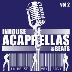 InHouse Acappella's + Beats (Volume 2)
