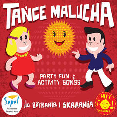 Tance Malucha do Brykania i Skakania - Party Fun & Activity Songs for Children