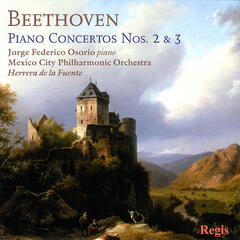 Beethoven: Piano Concerto No. 2 in B Flat Major, No. 3 in C Minor, Op. 37