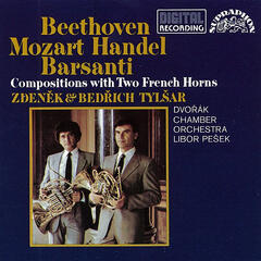 Beethoven, Barsanti, Händel, Mozart: Compositions with Two French Horns