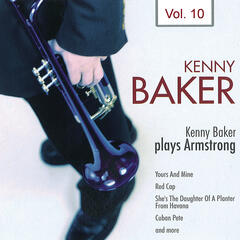 Kenny Baker Plays Armstrong Vol. 10