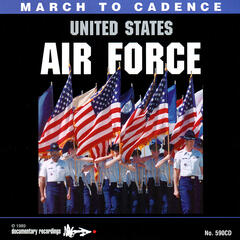March to Cadence With The United States Air Force