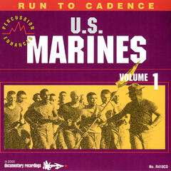 Run to Cadence With the U.S. Marines, Vol. 1 - Percussion Enhanced