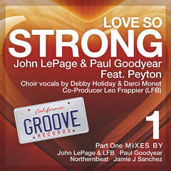 Love So Strong (feat. Peyton)