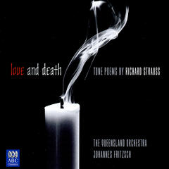 Strauss: Love and Death - Tone Poems