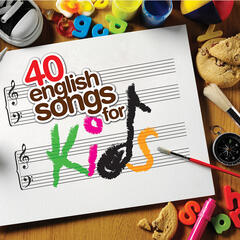 40 English Songs For Kids
