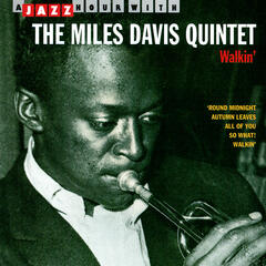 Walkin' - A Jazz Hour With The Miles Davis Quintet