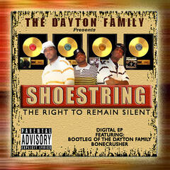 The Dayton Family Presents: The Right to Remain Silent EP