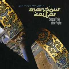 Songs of Praise to the Prophet. Sufi Music from Syria
