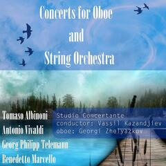 Albinoni - Vivaldi - Telemann - Marcello: Concerts for Oboe and String Orchestra