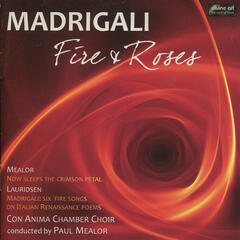 Madrigali - Fire and Roses