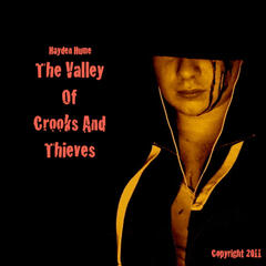 The Valley Of Crooks and Thieves