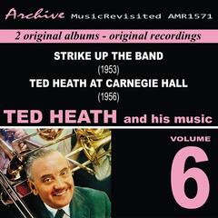 Ted Heath and His Music, Vol. 6