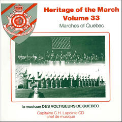 Heritage of the March, Vol. 33- Marches of Quebec