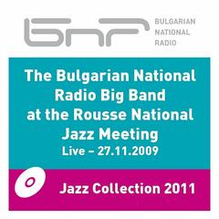 The Bulgariana National Radio Big Band at the Rousse Jazz Meeting