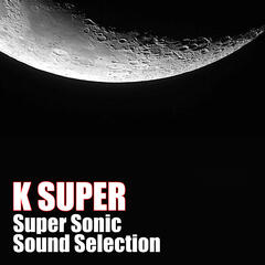 Super Sonic Sound Selection