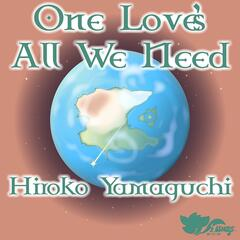 One Love's All We Need