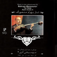Music of Azerbaijan (4): Bahram Mansourov Tar Solo; Recorded on 1959