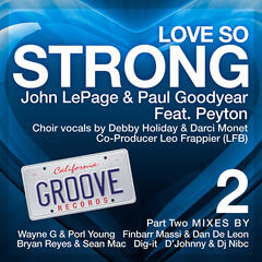 Love So Strong Part 2 (feat. Peyton)