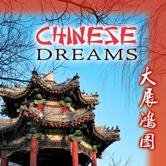 Chinese Dreams