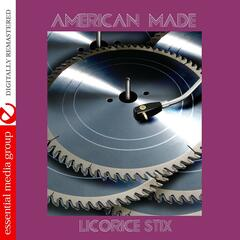 American Made (Johnny Kitchen Presents Licorice Stix) (Remastered)