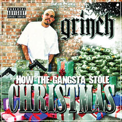 How the Gangsta Stole Christmas