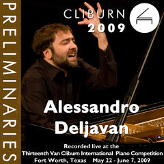 2009 Van Cliburn International Piano Competition: Preliminary Round - Alessandro Deljavan