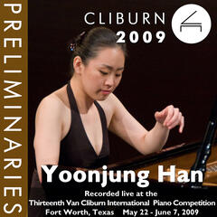 2009 Van Cliburn International Piano Competition: Preliminary Round - Yoonjung Han