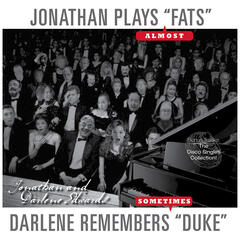 Jonathan Plays Fats (Almost)/Darlene Remembers Duke (Sometimes)